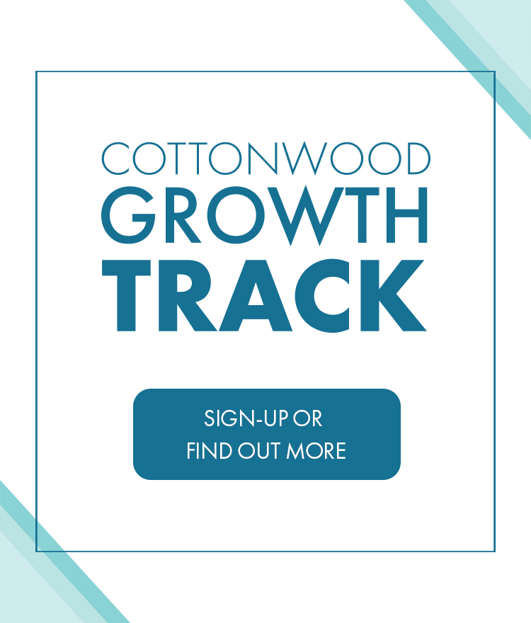 cottonwood Growth Track sign up or Find Out More