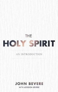 bevere john bevere the holy spirit