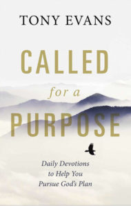 evans tony evans called for a purpose