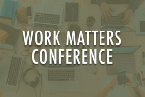 work matters conference